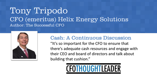 "336: All Eyes on Cash | Tony Tripodo, CFO & Author: ""The Successful CFO"""